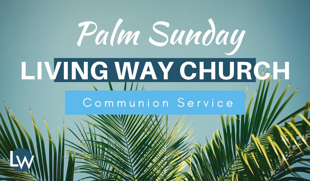 Palm Sunday Message 2020
