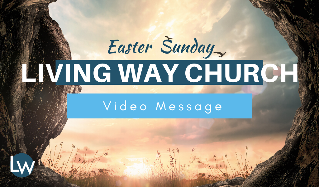 Easter Sunday! | 2020 Video Message