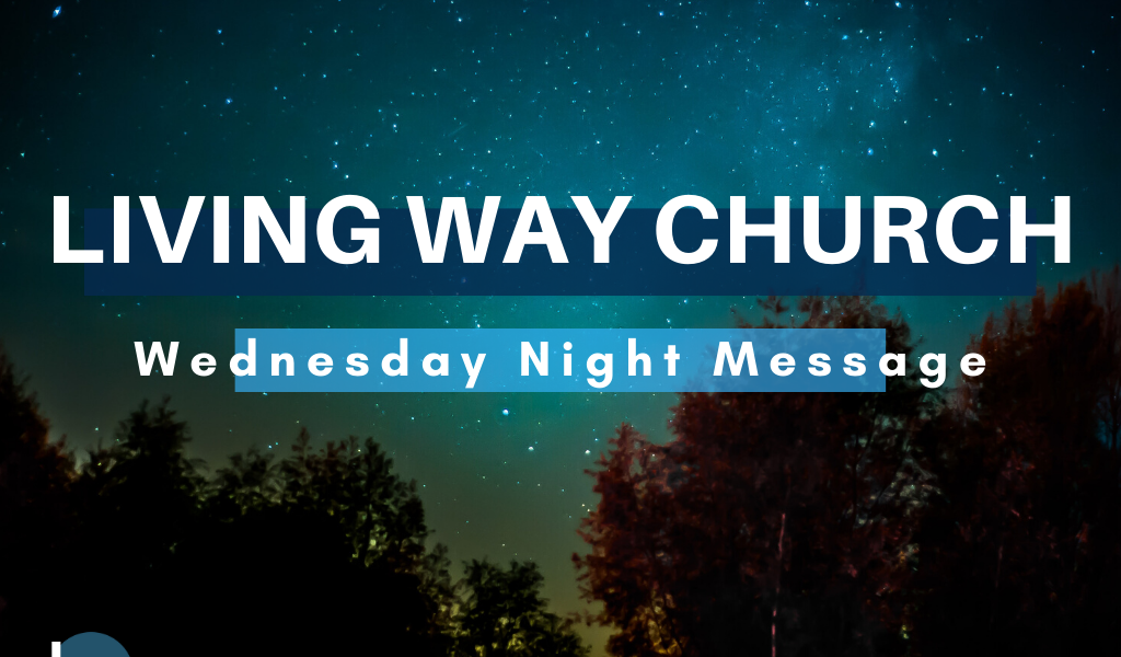 "Wednesday Night 5/27 | ""The Prayer God Loves"""